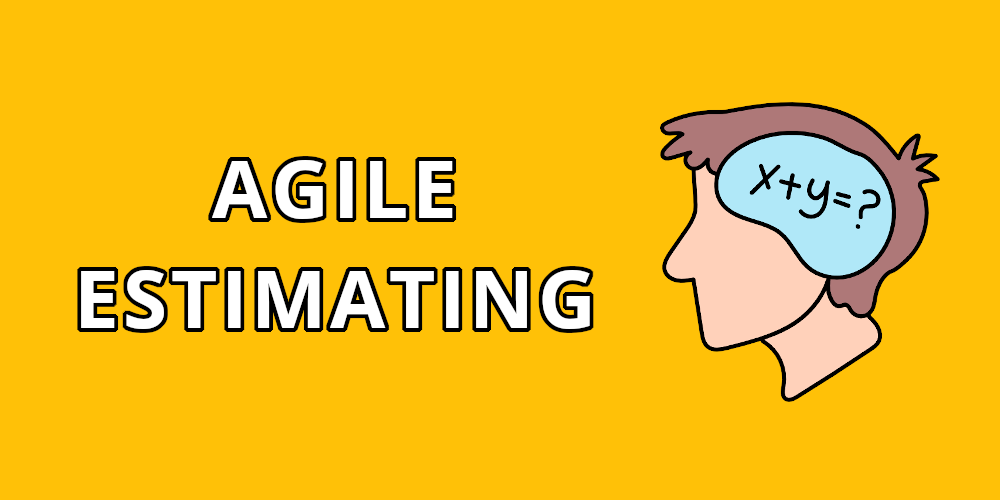 Agile Estimating